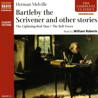 Bartleby the Scrivener and other stories by Herman Melville audiobook