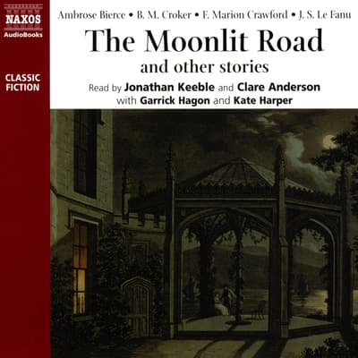 The Moonlit Road by various authors audiobook