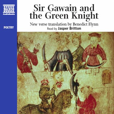Sir Gawain and the Green Knight by Benedict Flynn audiobook