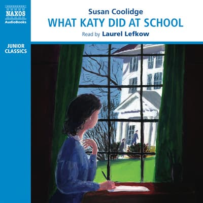 What Katy Did at School by Susan Coolidge audiobook
