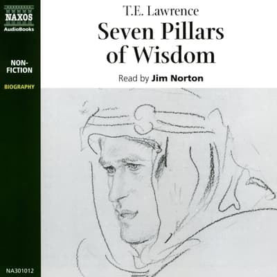 Seven Pillars of Wisdom by T. E. Lawrence audiobook