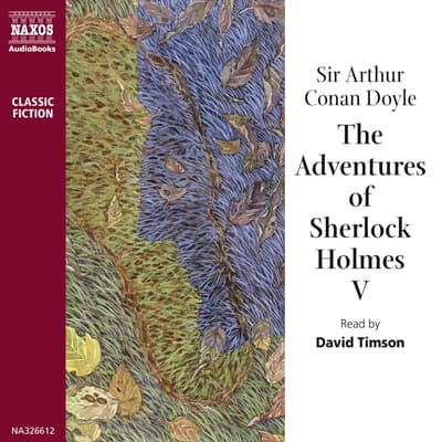The Adventures of Sherlock Holmes – Volume V by Arthur Conan Doyle audiobook