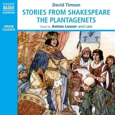 Stories from Shakespeare – The Plantagenets by William Shakespeare audiobook