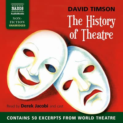 The History of Theatre by David Timson audiobook