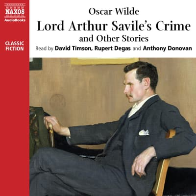 Lord Arthur Savile's Crime and Other Stories by Oscar Wilde audiobook