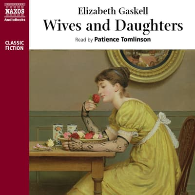 Wives and Daughters by Elizabeth Gaskell audiobook
