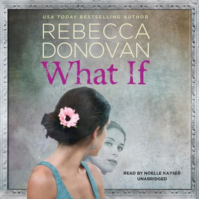 What If by Rebecca Donovan audiobook