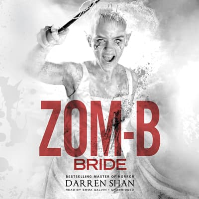 Zom-B Bride by Darren Shan audiobook
