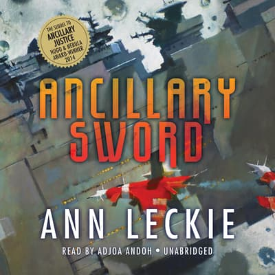 Ancillary Sword by Ann Leckie audiobook