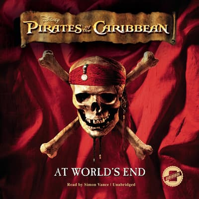 Pirates of the Caribbean: At World's End by Disney Press audiobook