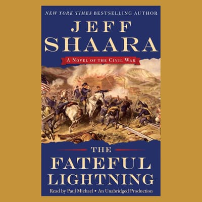 The Fateful Lightning by Jeffrey M. Shaara audiobook