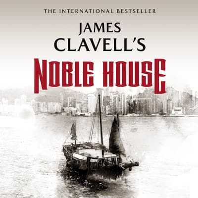 Noble House by James Clavell audiobook