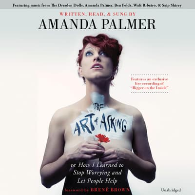 The Art of Asking by Amanda Palmer audiobook