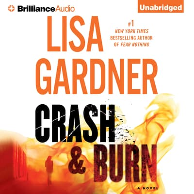 Crash & Burn by Lisa Gardner audiobook