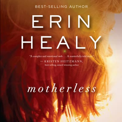 Motherless by Erin Healy audiobook