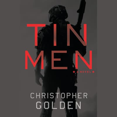 Tin Men by Christopher Golden audiobook