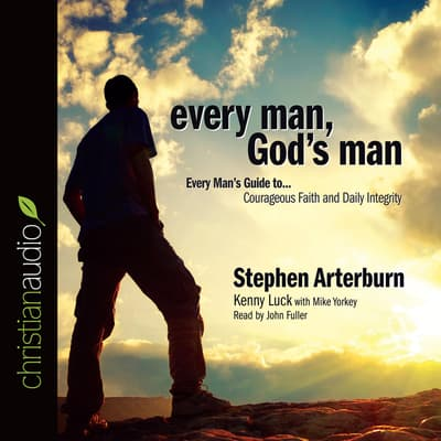 Every Man, God's Man by Stephen Arterburn audiobook
