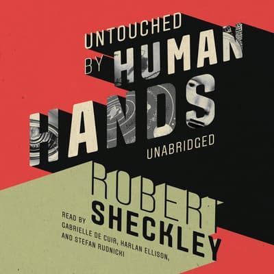 Untouched by Human Hands by Robert Sheckley audiobook