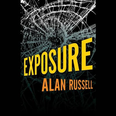 Exposure by Alan Russell audiobook