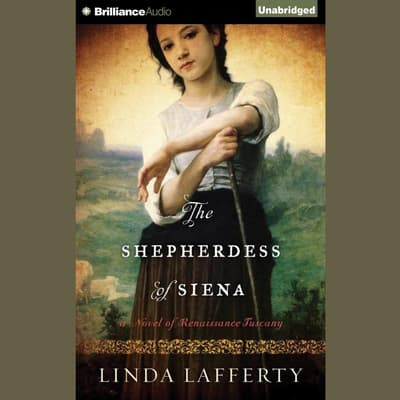 The Shepherdess of Siena by Linda Lafferty audiobook