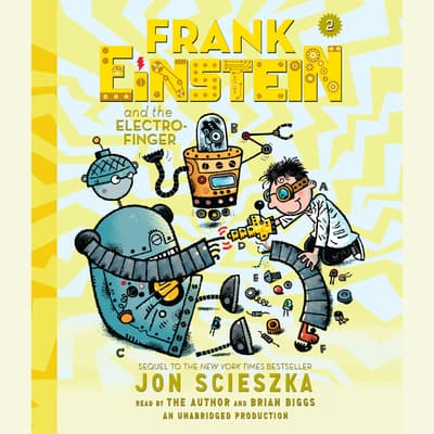 Frank Einstein and the Electro-Finger by Jon Scieszka audiobook