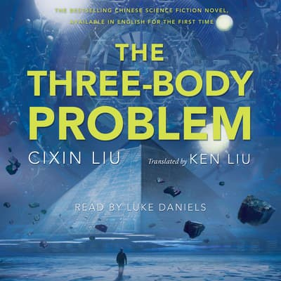 The Three-Body Problem by Cixin Liu audiobook
