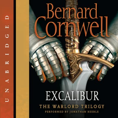 Excalibur by Bernard Cornwell audiobook