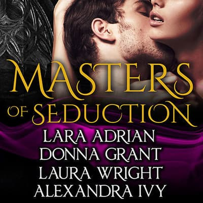 Masters of Seduction by Lara Adrian audiobook