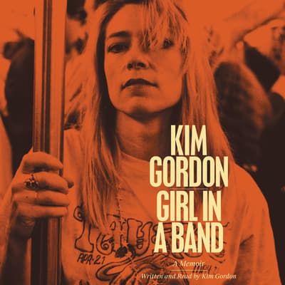 Girl in a Band by Kim Gordon audiobook