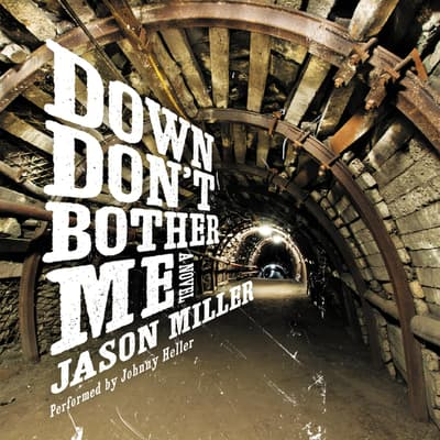 Down Don't Bother Me by Jason Miller audiobook