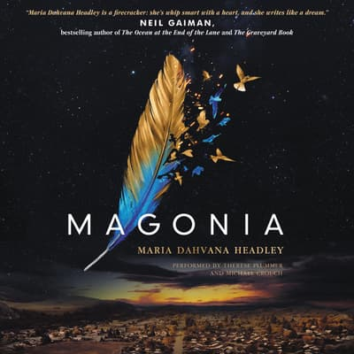 Magonia by Maria Dahvana Headley audiobook