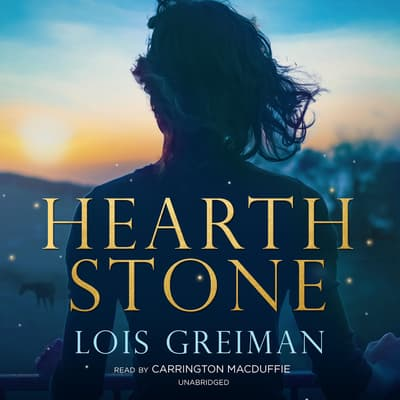 Hearth Stone by Lois Greiman audiobook