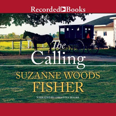 The Calling by Suzanne Woods Fisher audiobook
