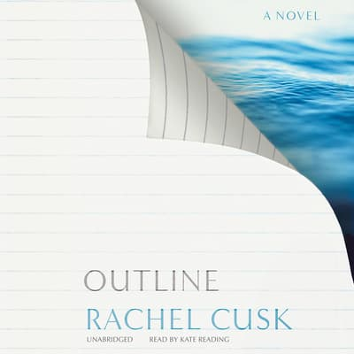 Outline by Rachel Cusk audiobook