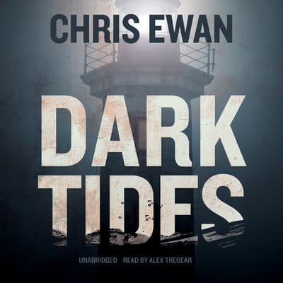Dark Tides by Chris Ewan audiobook
