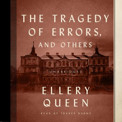 The Tragedy of Errors, and Others by Ellery Queen audiobook