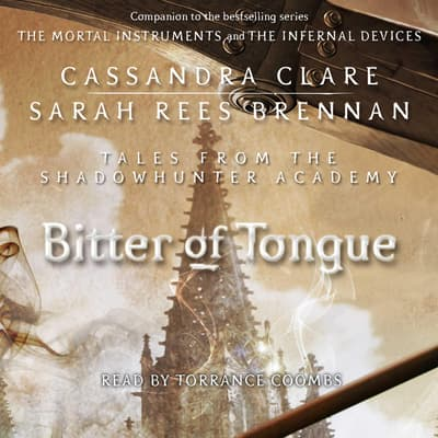 Bitter of Tongue by Cassandra Clare audiobook