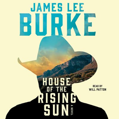 House of the Rising Sun by James Lee Burke audiobook