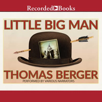 Little Big Man by Thomas Berger audiobook