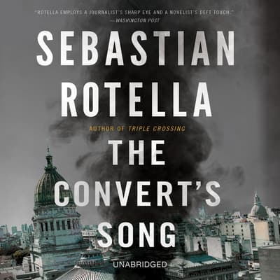 The Convert's Song by Sebastian Rotella audiobook