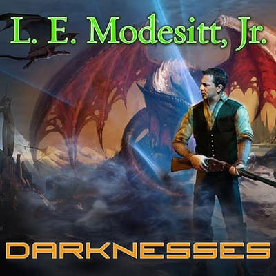Darknesses by L. E. Modesitt audiobook