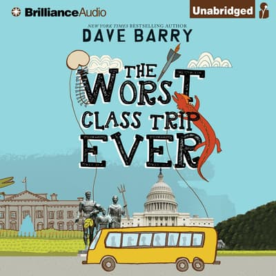 The Worst Class Trip Ever by Dave Barry audiobook