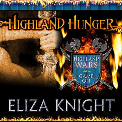 Highland Hunger by Eliza Knight audiobook