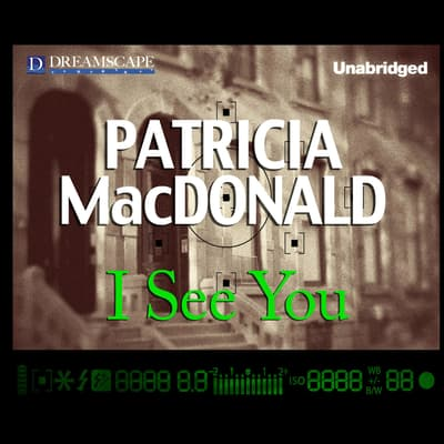 I See You by Patricia MacDonald audiobook