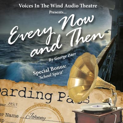 Every Now and Then by George Zarr audiobook