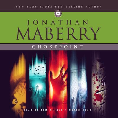 Chokepoint by Jonathan Maberry audiobook