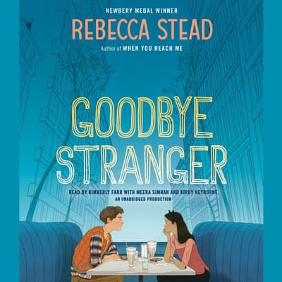 Goodbye Stranger by Rebecca Stead audiobook