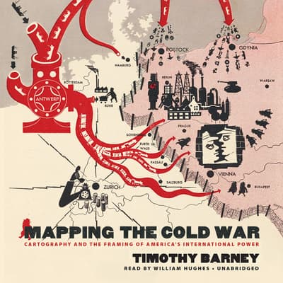 Mapping the Cold War by Timothy Barney audiobook