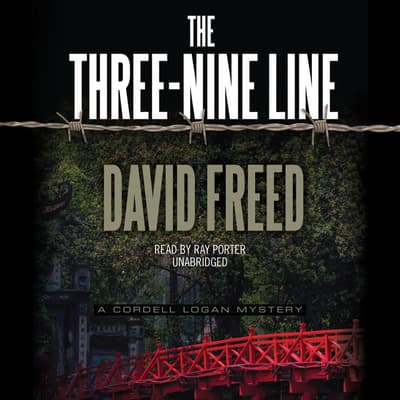 The Three-Nine Line by David Freed audiobook