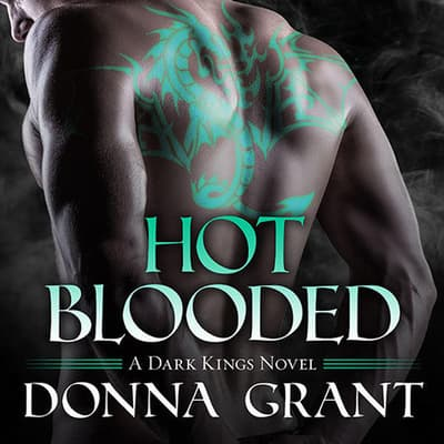 Hot Blooded by Donna Grant audiobook